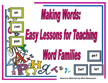 Making Words: Easy Lessons to Teach Word Families (K-2)