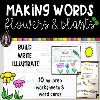 Making Words FLOWERS and PLANTS ~ Writing Center