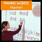 Digital Making Words Flipchart & EDITABLE Printables | Spelling Activities