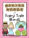 Making Words - Fairy Tale Words