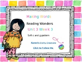Making Words: First Grade  Reading Wonders U3 W3 - Soft C and G words