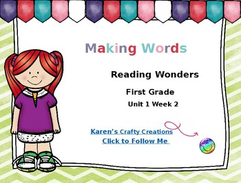 Making Words: First Grade Reading Wonders Unit 1 Week 2