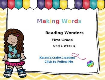 Making Words: First Grade Reading Wonders Unit 1 Week 5