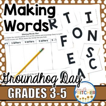 Making Words: Groundhog Day
