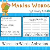 Making Words - Word Work