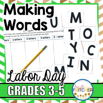 Making Words: Labor Day