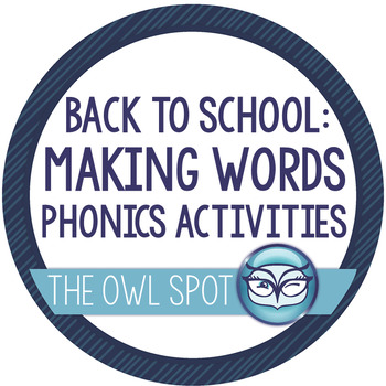 Making Words Lessons - Back to School