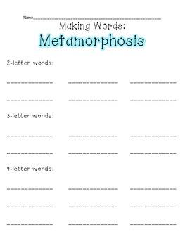 Making Words:  Metamorphosis