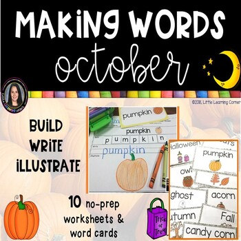 Making Words OCTOBER Fall Writing Center