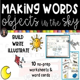 Making Words - Objects in the Sky - Writing Center