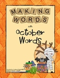 Making Words - October Words