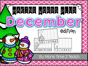 Making Words Plus {December Edition}