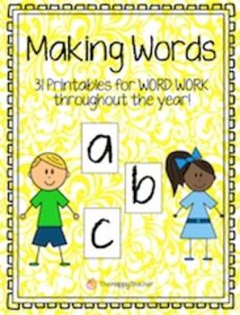 Making Words Printables: 31 Word Work activities
