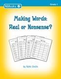 Making Words: Real or Nonsense