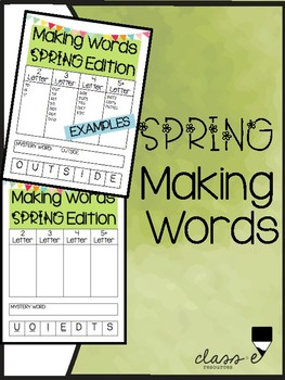 Making Words SPRING Edition