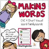 Making Words - CVC and Short Vowel Word Family Words
