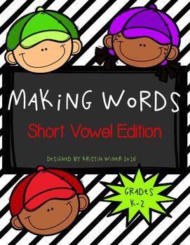 Making Words-Short Vowel Edition