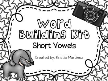 Making Words {Short Vowel Word Building Kit}