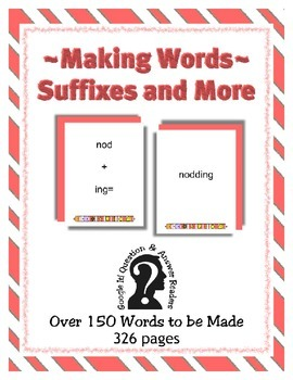 Making Words - Suffixes & More ~ PDF e-Reader ~ 150 words ~ 320 pages