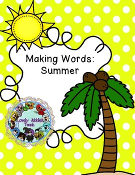 Making Words: Summer