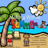Making Words - Summer Edition