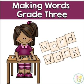 Making Words Third Grade Phonics Spelling Skills