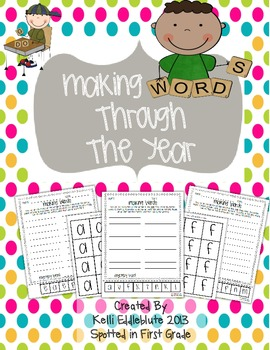 Making Words Through the Year