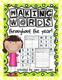 Making Words Throughout the Year