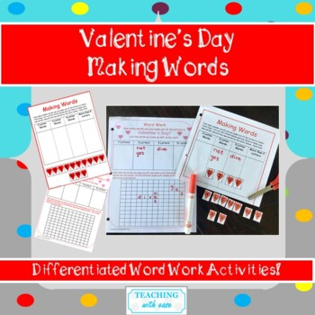 Making Words: Word Work for Valentine's Day