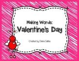Making Words- Valentine's Day