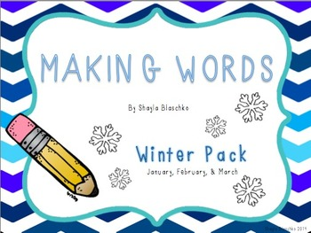 Making Words - Winter Pack - January, February, March