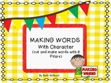 Making Words With Character