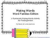 Making Words: Word Families Edition