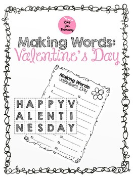Making Words - Valentine's Day