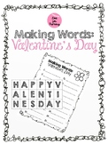 Making Words - Valentine's Day
