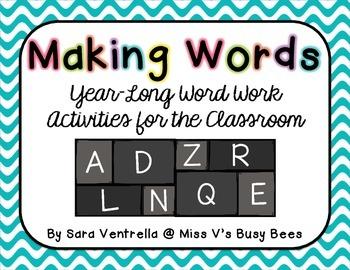 Making Words - Yearlong Activities