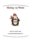 Making Words -ay word family