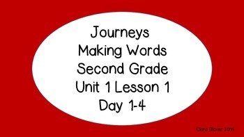 Making Words for Journeys Unit 1 Lesson 1 Second grade