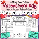 Making Words for Valentine's Day: Phonics and Spelling Activity