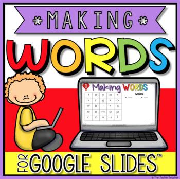 Making Words in Google Slides™
