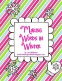 Making Words in Winter