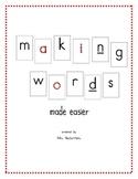 Making Words made easier