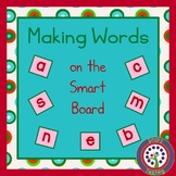 Making Words on the Smartboard /  Word Work Center - Back to School