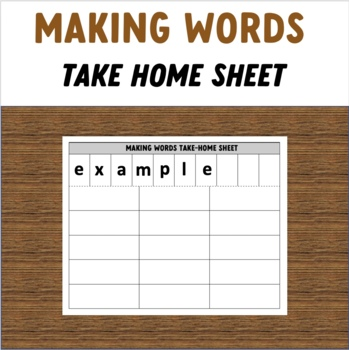 Making Words take home sheet