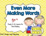 Even More Making Words (Set 4)