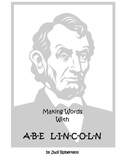 Making Words with Abe Lincoln