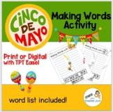 Making Words with CINCO DE MAYO