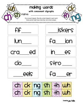 Making Words with Consonant Digraphs - ch, ck, ng, sh, th, wh