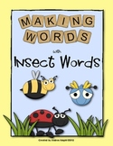 Making Words with Insect Words