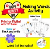 Making Words with MOTHERS